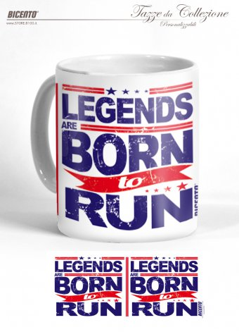 Tazza legends are born to run